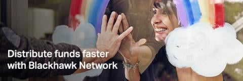 Distribute funds faster with Blackhawk Network